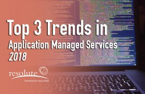 3 Application Management Services Trends in 2018