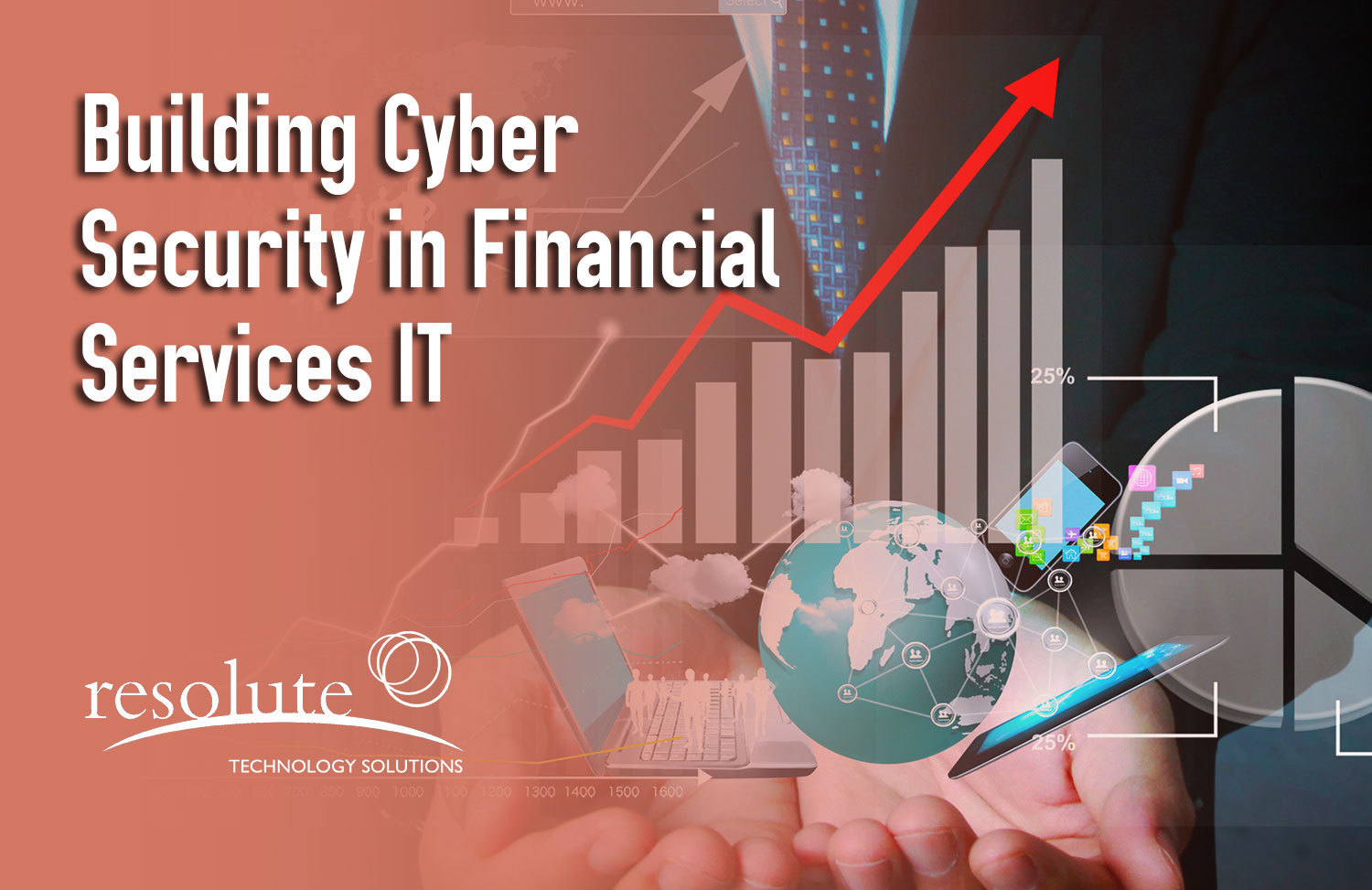 How to Build Cyber Security in Financial Services IT