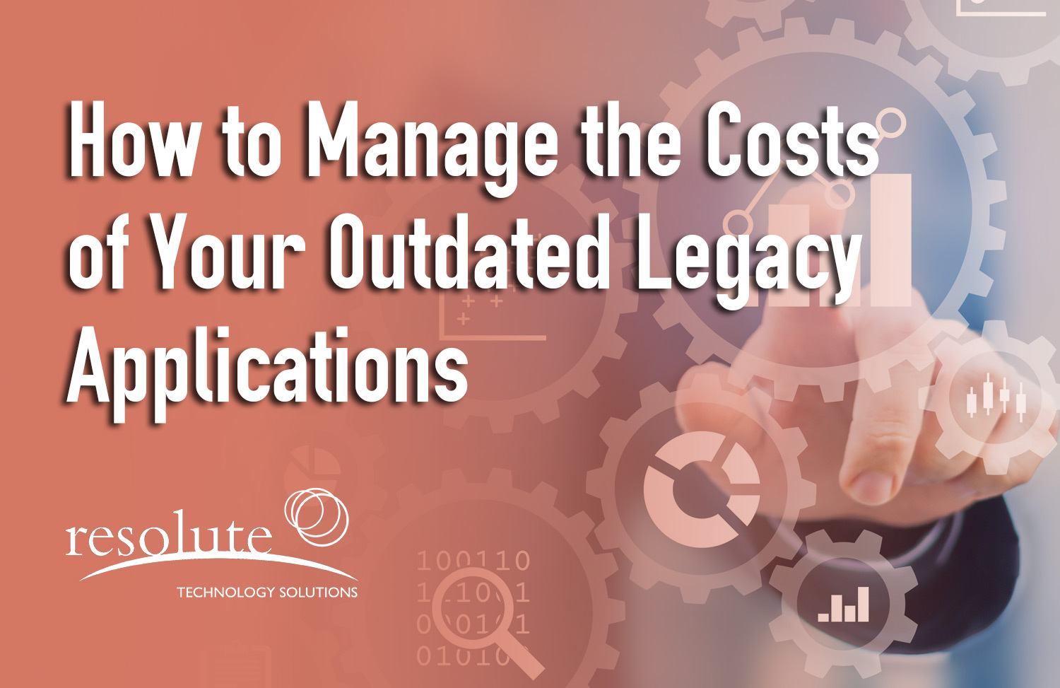How to Manage the Costs of Your Outdated Legacy Applications