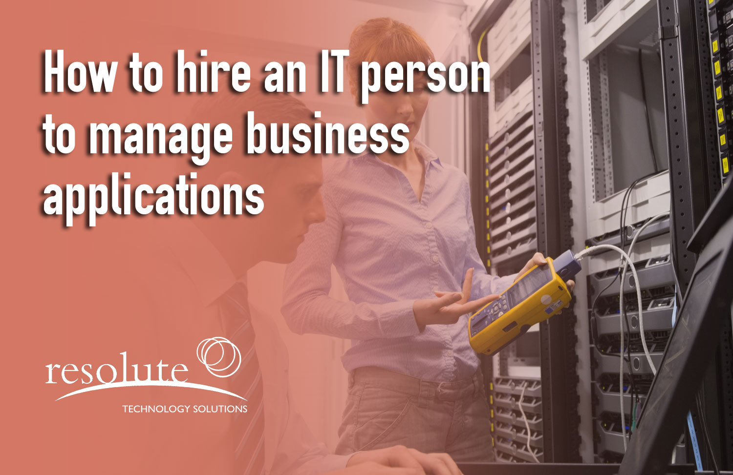 How to Hire IT to Manage Business Applications