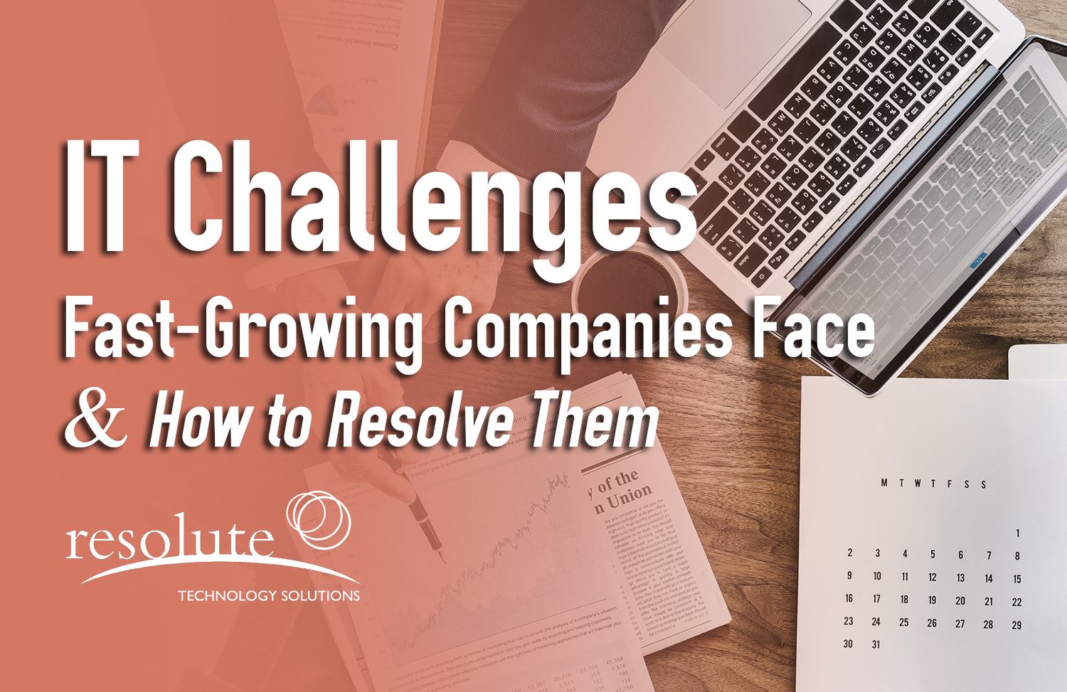 Common IT Challenges Fast-Growing Companies Face and How to Resolve Them
