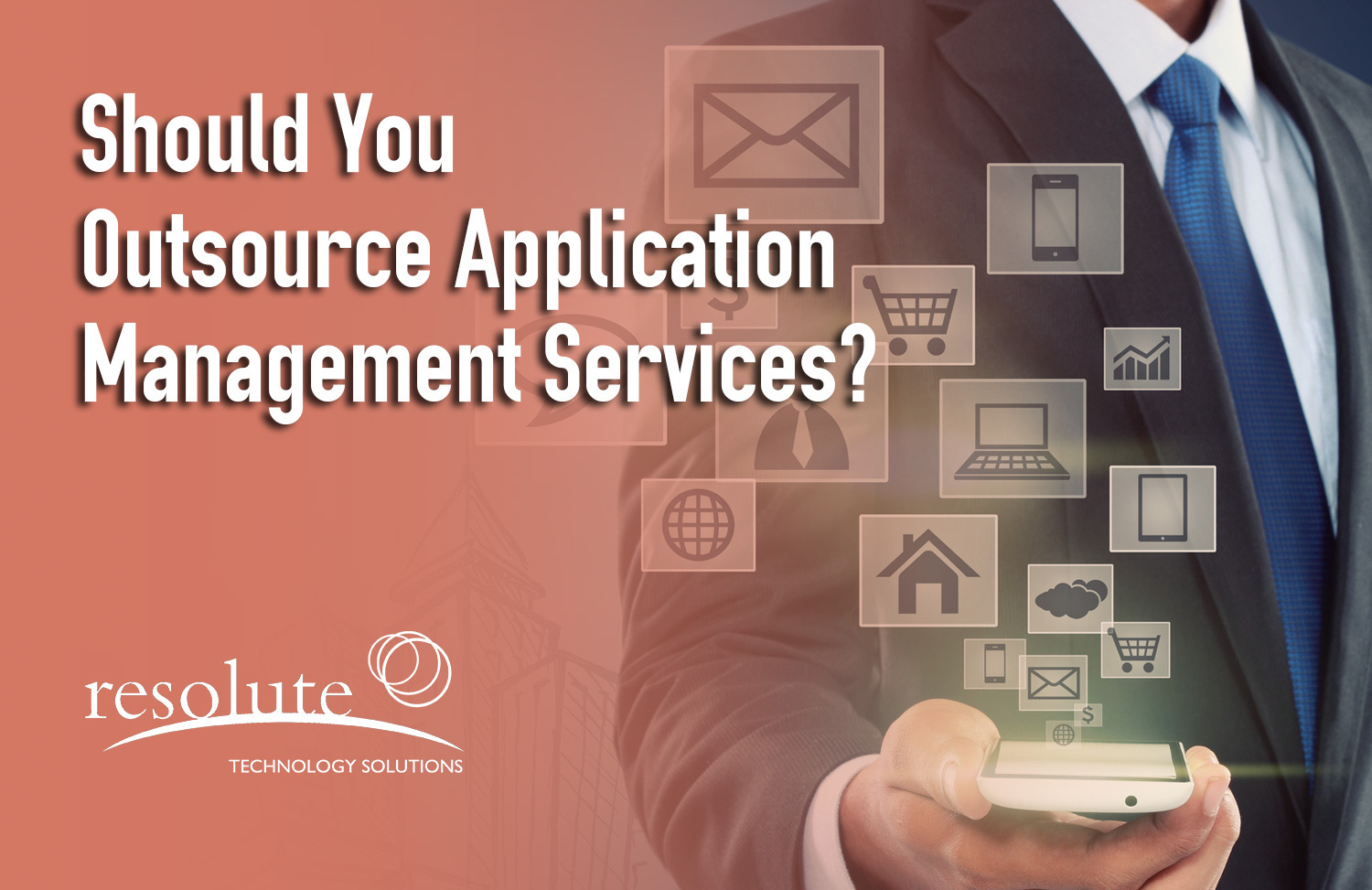 Should You Outsource Application Management Services?