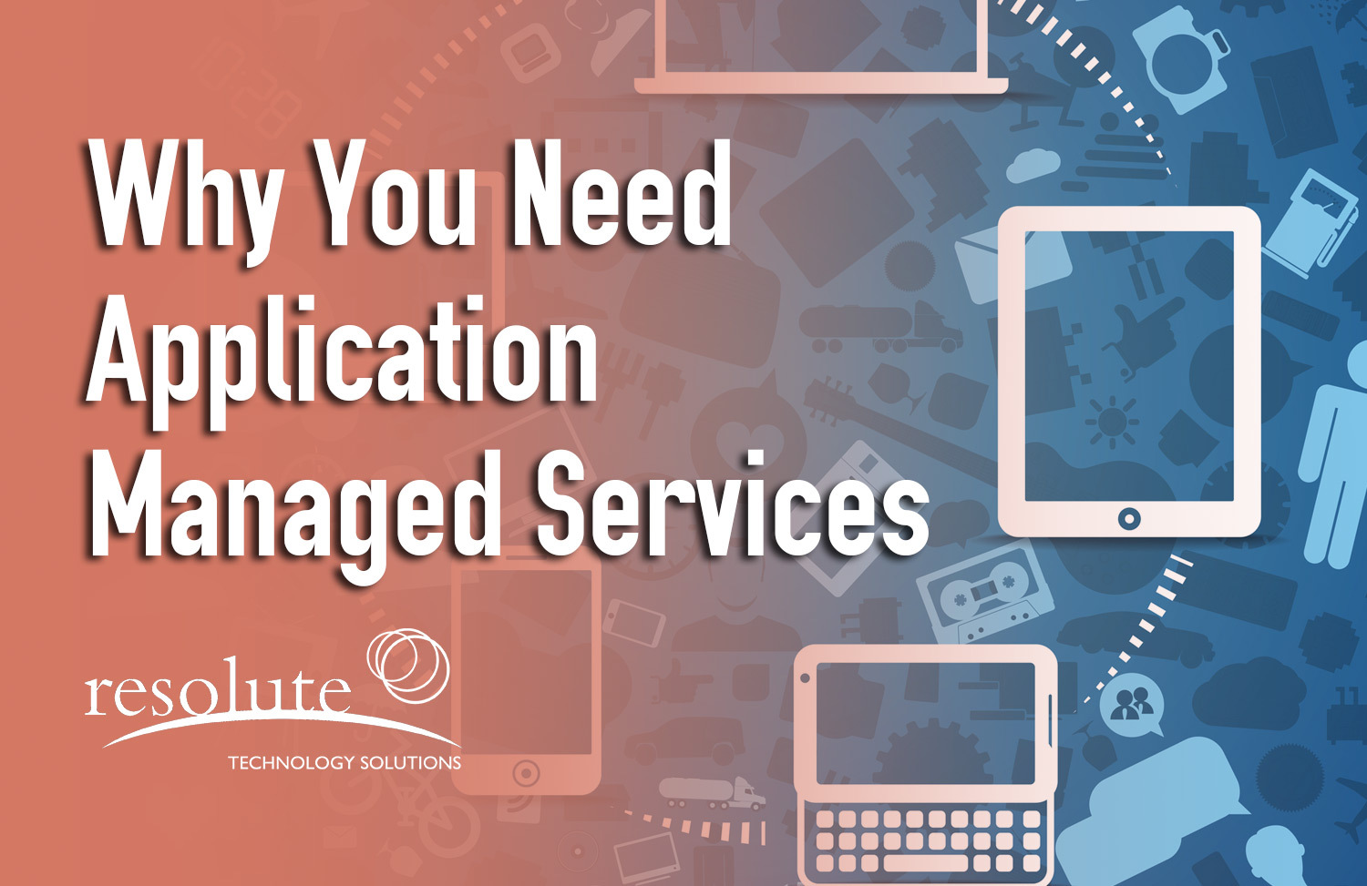 Why You Need Application Managed Services