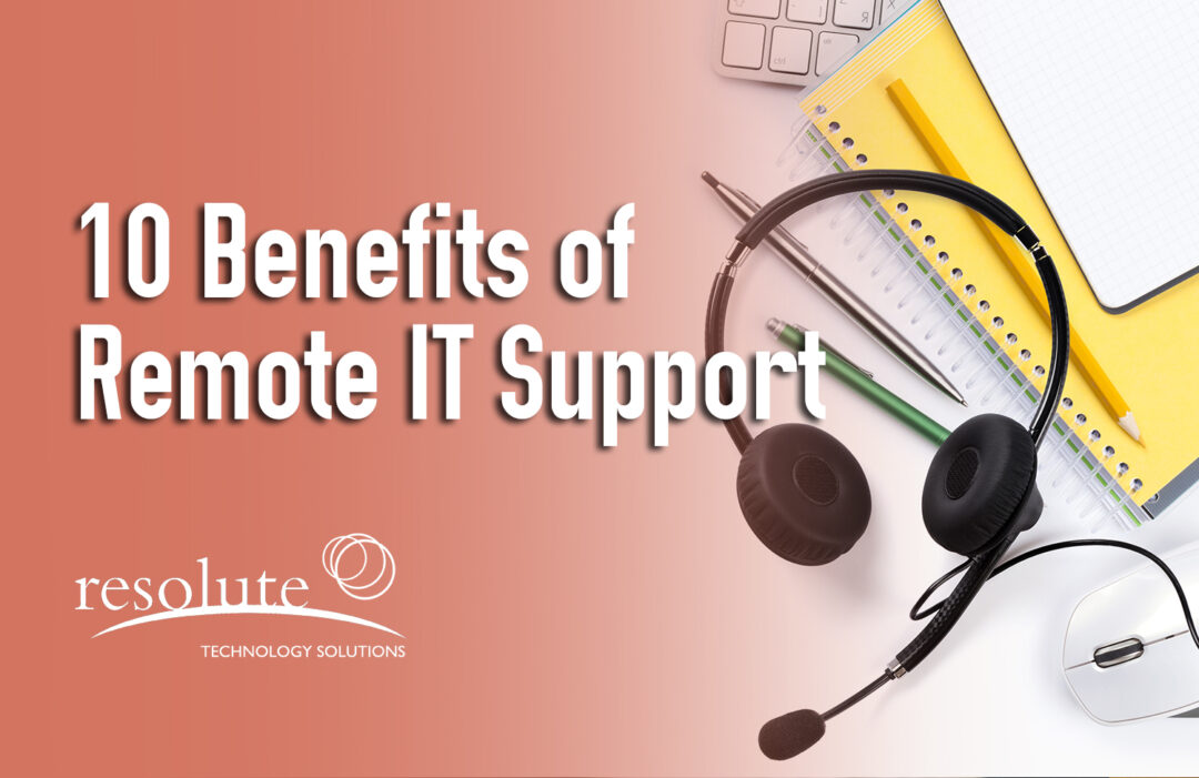 benefits of remote IT support