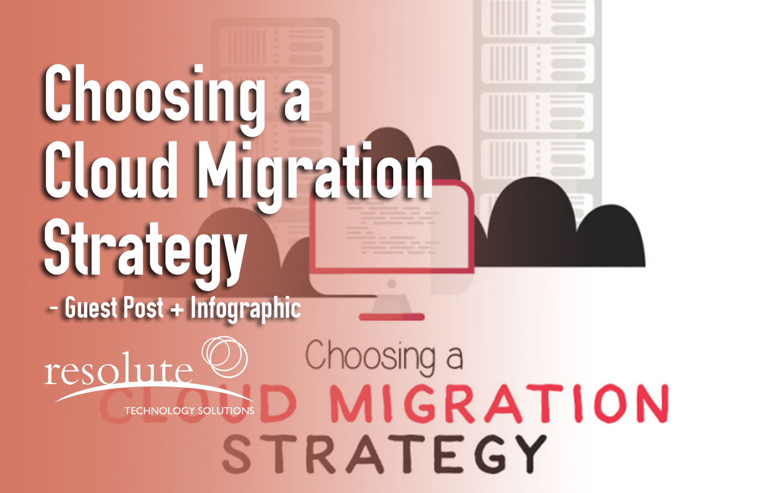 Choosing a Cloud Migration Strategy (Infographic)