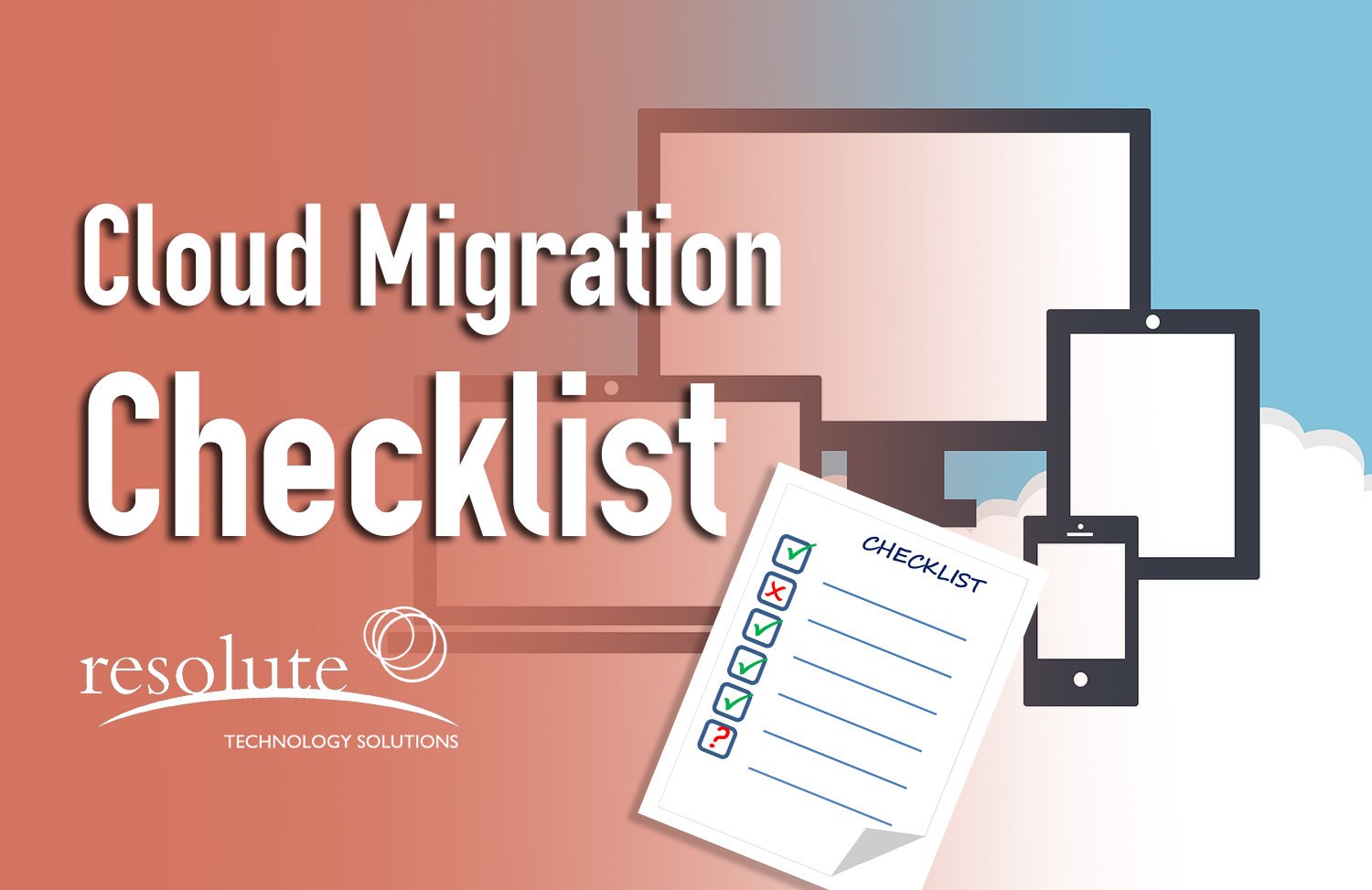 A Full Cloud Migration Checklist