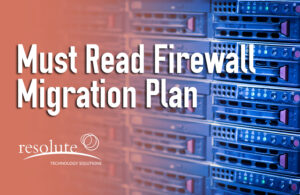 (Must Read) How to Replace Your Firewall: Firewall Migration Plan