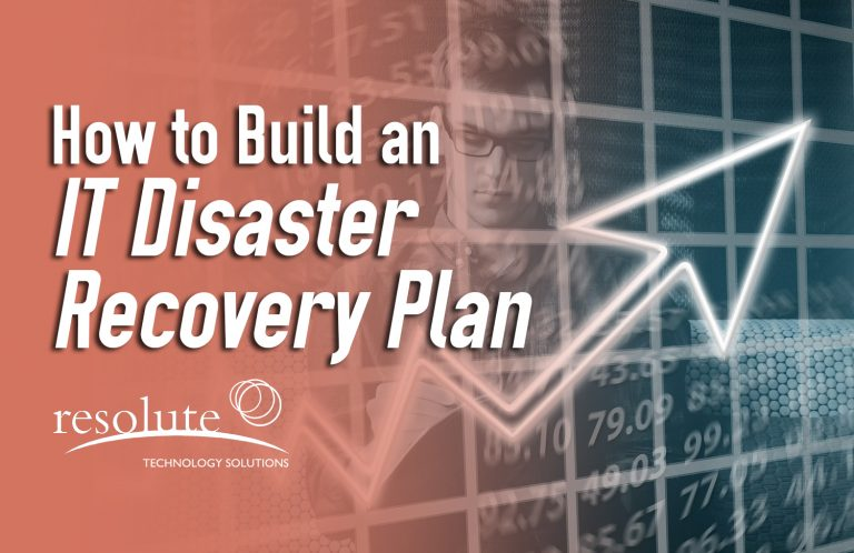 How to Build an IT Disaster Recovery Plan