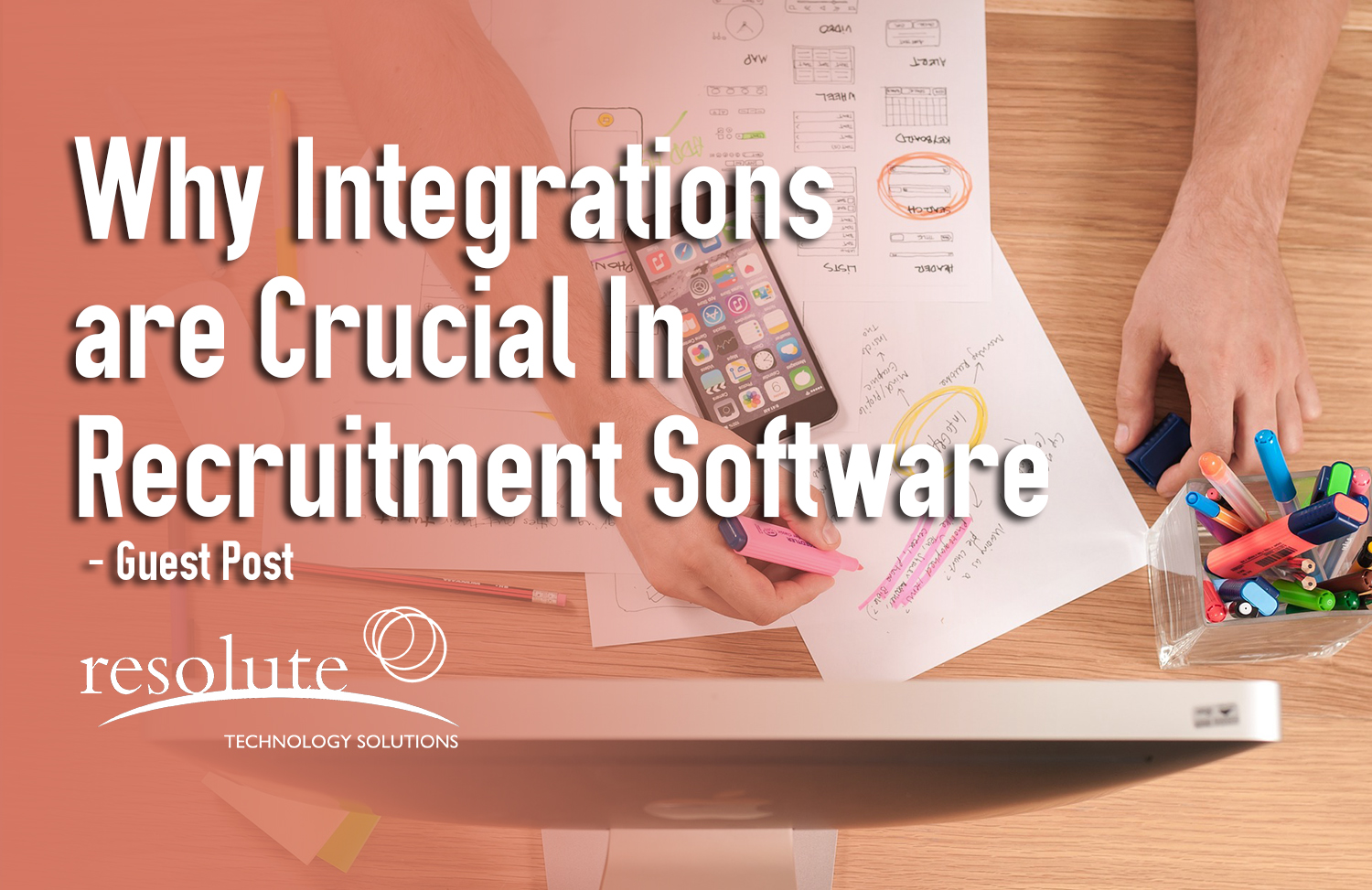 Why Integrations are Crucial When It Comes to Recruitment Software